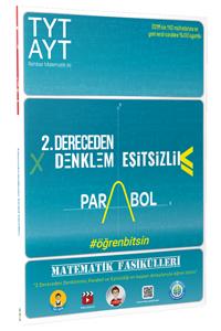 TYT-AYT Matematik Fasikülleri- İkinci Dereceden Denklemler-Parabol-Eşitsizlikler - Tonguç