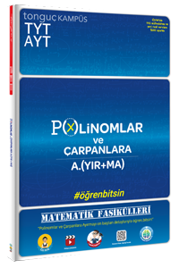 TYT-AYT Matematik Fasikülleri - Polinomlar ve Çarpanlara Ayırma - Tonguç