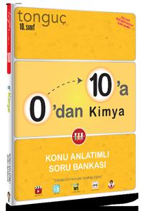 0'dan 10'a Kimya Konu Anlatımlı Soru Bankası - Tonguç