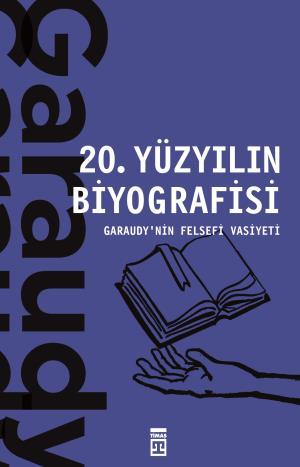20. Yüzyılın Biyografisi - Roger Garaudy