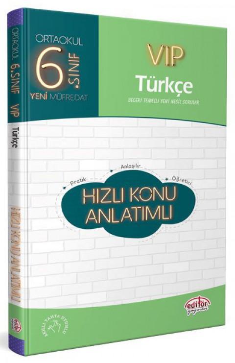 6. Sınıf VIP Türkçe Hızlı  Konu Anlatımlı  - Editör