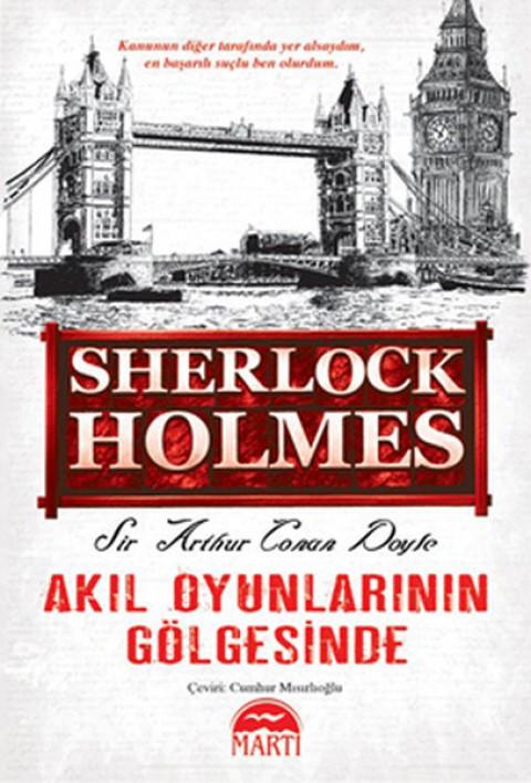 Akıl Oyunlarının Gölgesinde - Sir Arthur Conan Doyle