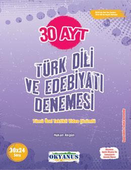 Ayt 30 Türk Dili Ve Edebiyatı Denemesi - Okyanus