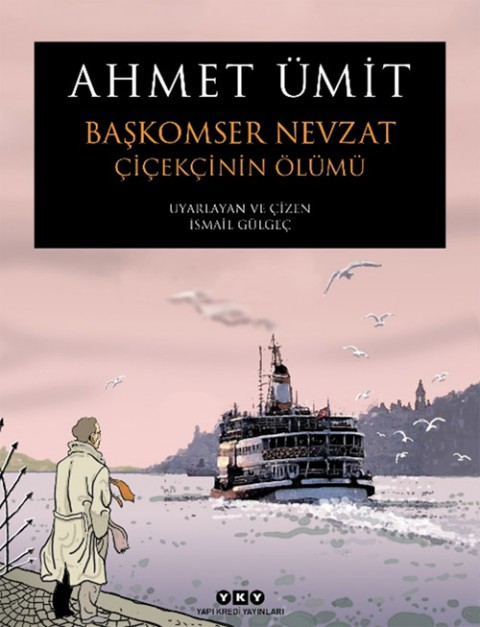 Başkomser Nevzat 1 Çiçekçinin Ölümü - Ahmet Ümit