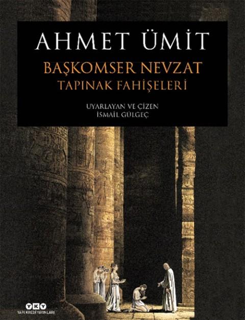 Başkomser Nevzat 2 Tapınak Fahişeleri - Ahmet Ümit