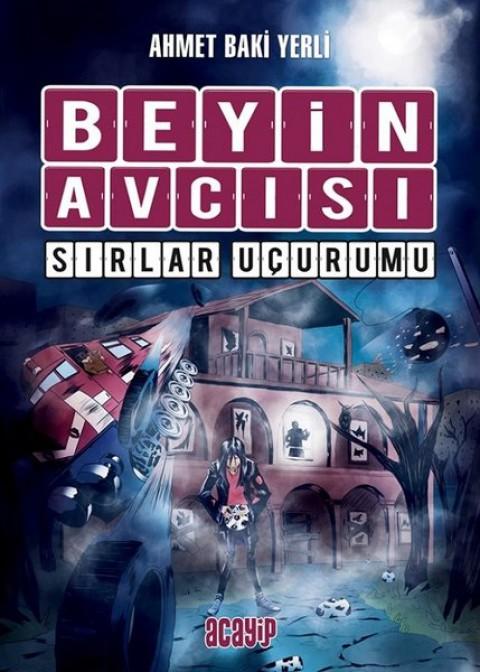 Beyin Avcısı 5 Sırlar Uçurumu - Ahmet Baki Yerli