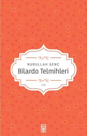 Bilardo Telmihleri - Nurullah Genç