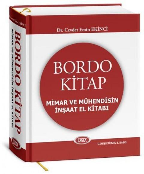Bordo Kitap Mimar Ve Mühendisin El Kitabı 7. Baskı Cevdet Emin Ekinci - Data