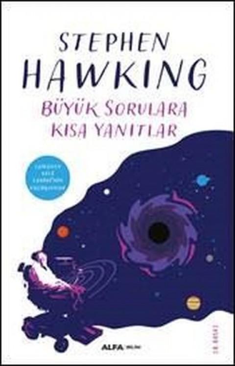 Büyük Sorulara Kısa Yanıtlar - Stephen Hawking