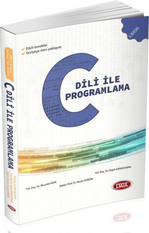 C Dili İle Programlama / Prof. Dr. Hasan Kürüm  - Data