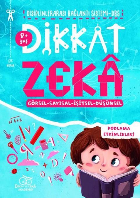 Dikkat Zeka 8+ Yaş Disiplinlerarası Bağlantı Sistemi DBS - Mehmet Türkdoğan