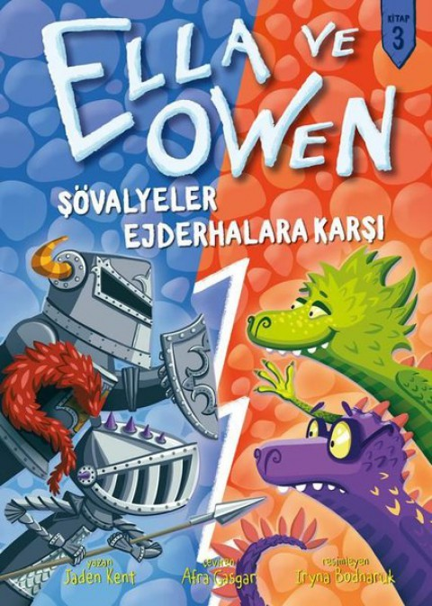 Ella ve Owen 3 Şövalyeler Ejderhalara Karşı - Jaden Kent