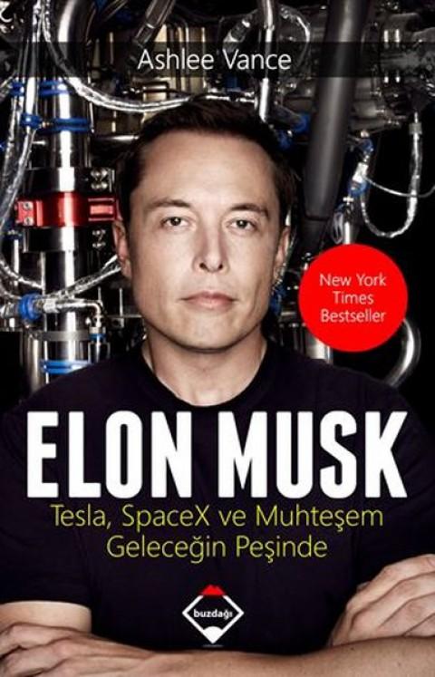 Elon Musk Tesla SpaceX ve Muhteşem Geleceğin Peşinde - Ashlee Vance