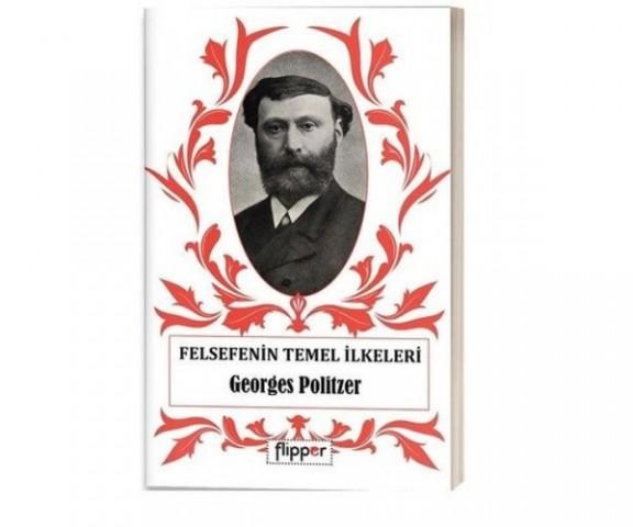 Felsefenin Temel İlkeleri - Georges Politzer