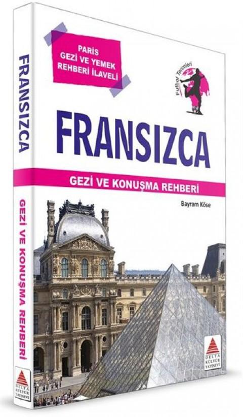 Fransızca Gezi ve Konuşma Rehberi - Delta