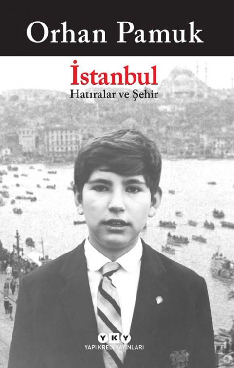 İstanbul Hatıralar ve Şehir - Orhan Pamuk