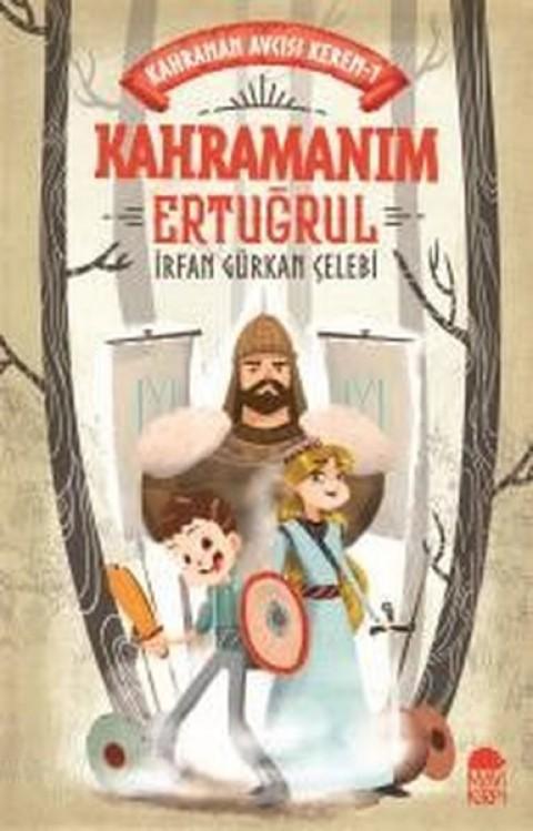 Kahraman Avcısı Kerem Kahraman Ertuğrul - İrfan Gürkan Çelebi