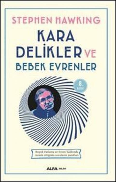 Kara Delikler ve Bebek Evrenler - Stephen Hawking