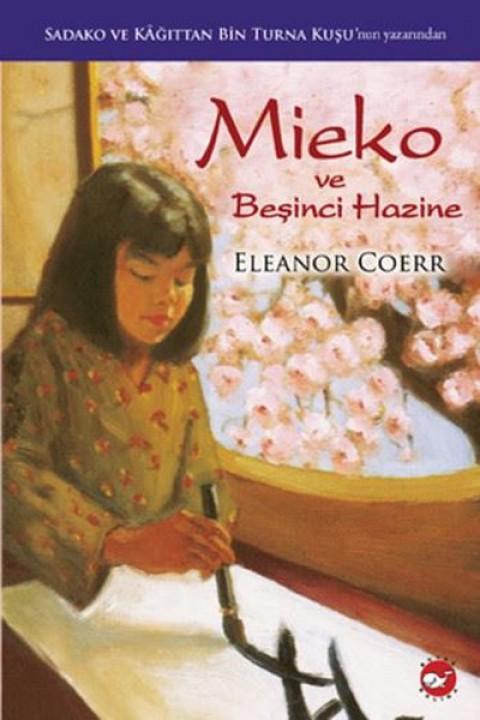 Mieko ve Beşinci Hazine - Eleanor Coerr
