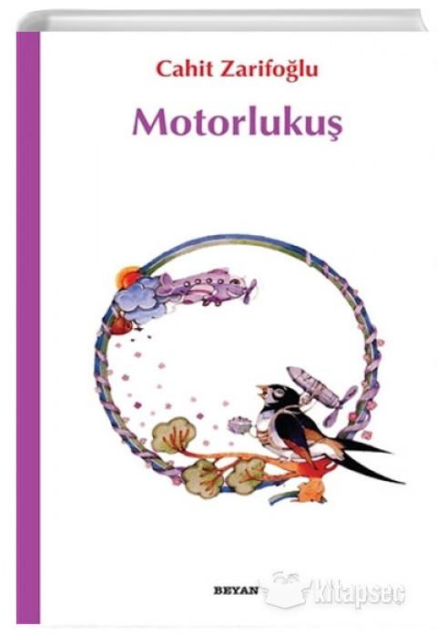 Motorlu Kuş - Cahit Zarifoğlu