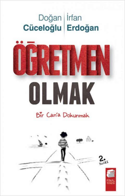 Öğretmen Olmak - İrfan Erdoğan & Doğan Cüceloğlu
