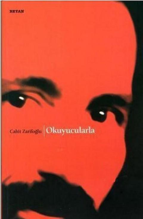 Okuyucularla - Cahit Zarifoğlu
