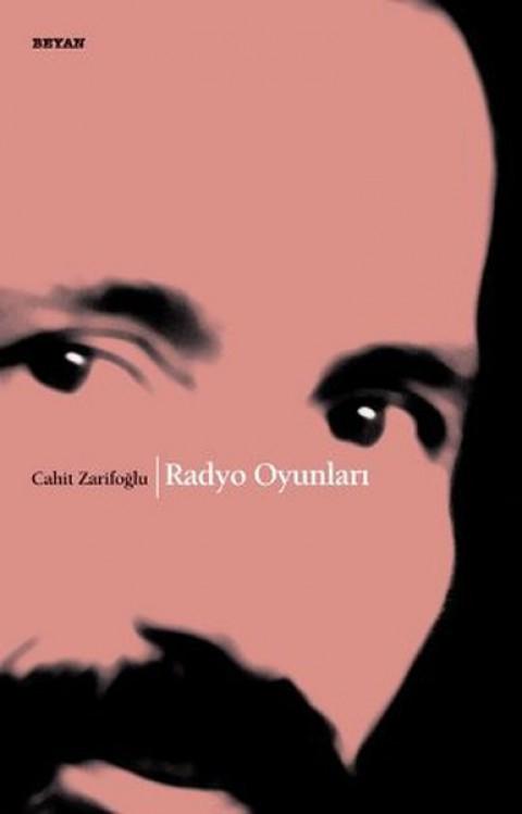 Radyo Oyunları - Cahit Zarifoğlu