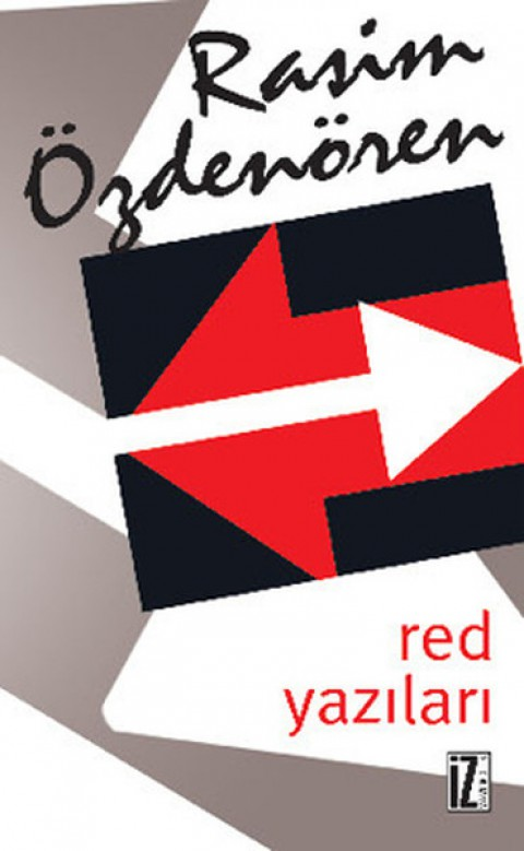 Red Yazıları - Rasim Özdenören