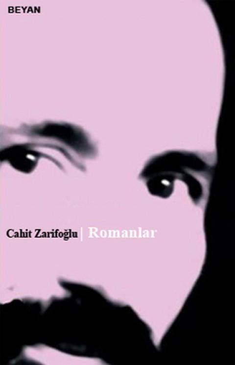 Romanlar - Cahit Zarifoğlu