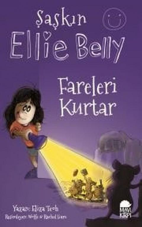 Şaşkın Ellie Belly Fareleri Kurtar - Eliza Teoh