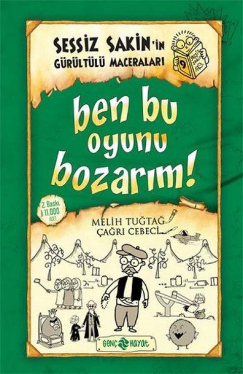 Sessiz Sakin in Gürültürülü Maceraları-9 Ben Bu Oyunu Bozarım! - Melih Tuğtağ