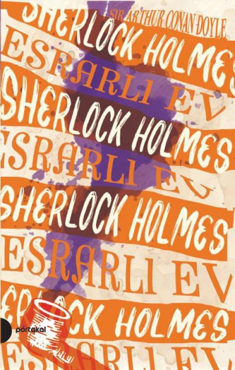 Sherlock Holmes-4 Esrarlı Ev - Sir Arthur Conan Doyle