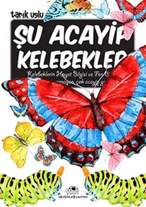 Şu Acayip Kelebekler - Tarık Uslu