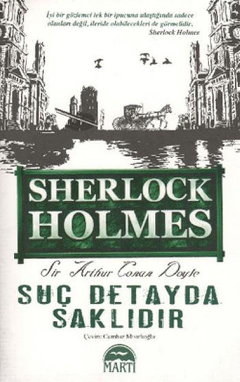 Suç Detayda Saklıdır - Sir Arthur Conan Doyle