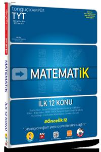 TYT MatematİK İlk 12 Konu Soru Bankası - Tonguç