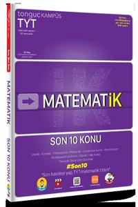 TYT MatematİK Son 10 Konu Soru Bankası - Tonguç