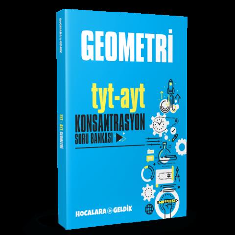 TYT–AYT Geometri Konsantrasyon Soru Bankası - Hocalara Geldik
