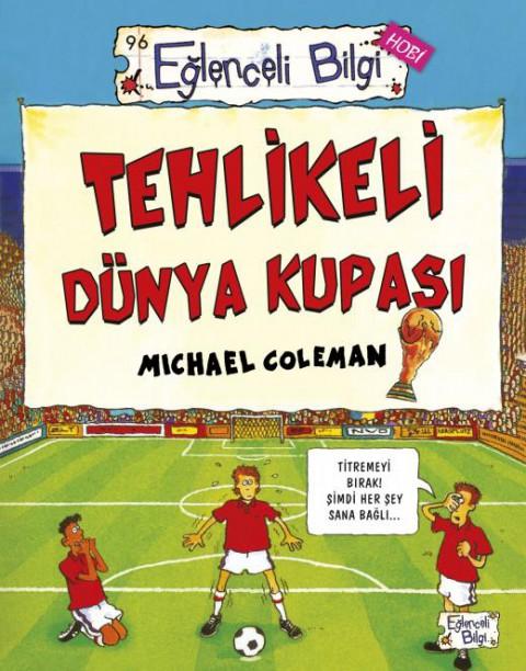 Tehlikeli Dünya Kupası Eğlenceli Bilgi Hobi - Michael Coleman