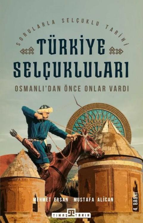 Türkiye Selçukluları - Mehmet Ersan & Mustafa Alican