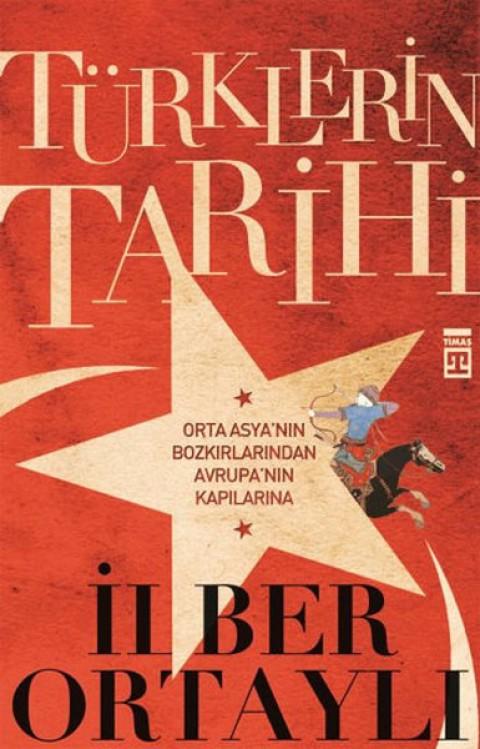 Türklerin Tarihi-1 - İlber Ortaylı