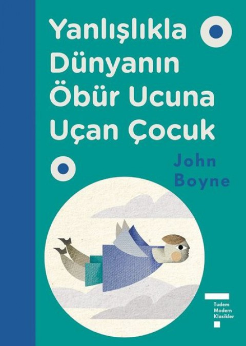 Yanlışlıkla Dünyanın Öbür Ucuna Uçan Çocuk Ciltli - John Boyne