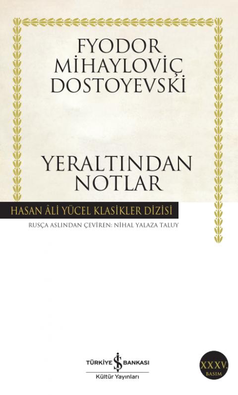 Yer Altından Notlar - Fyodor Mihayloviç Dostoyevski