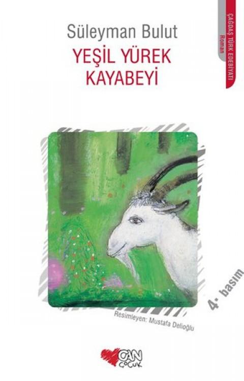Yeşil Yürek Kayabeyi - Mustafa Delioğlu