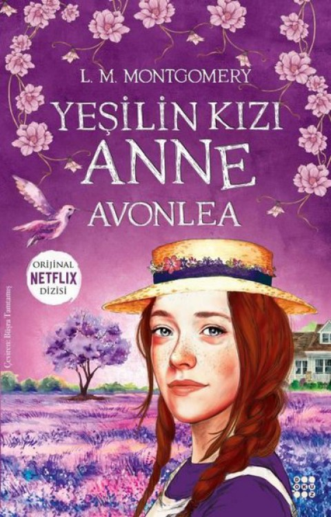 Yeşilin Kızı Anne Avonlea - Lucy Maud Montgomery