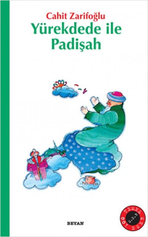 Yürekdede ile Padişah - Cahit Zarifoğlu