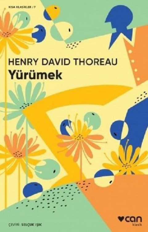 Yürümek Kısa Klasik - Henry David Thoreau