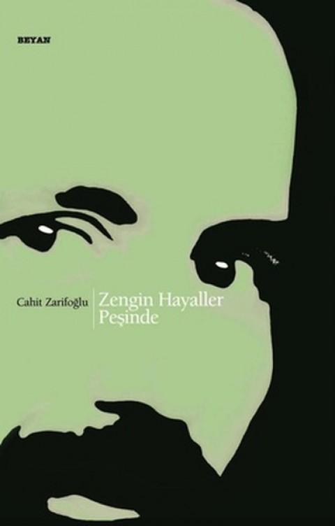 Zengin Hayaller Peşinde - Cahit Zarifoğlu